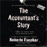 The Accountants Story: Inside the Violent World of the Medellin Cartel Audiobook, by Roberto Escobar