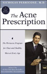 The Acne Prescription: The Perricone Program for Clear and Healthy Skin at Every Age, by Nicholas Perricone