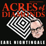 Acres of Diamonds (Unabridged) Audiobook, by Russell Conwell