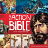 The Action Bible New Testament: Gods Redemptive Story (Unabridged) Audiobook, by David C. Cook