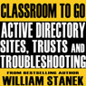 Active Directory Sites, Trusts, and Troubleshooting Classroom-to-Go: Windows Server 2003 Edition Audiobook, by William Stanek
