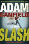 Adam Canfield of the Slash: The Slash #1 (Unabridged), by Michael Winerip
