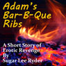 Adams Bar-B-Que Ribs (Unabridged), by Sugar Lee Ryder