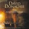 The Admirals Game (Unabridged) Audiobook, by David Donachie