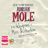 Adrian Mole and the Weapons of Mass Destruction (Unabridged), by Sue Townsend