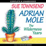 Adrian Mole: The Wilderness Years (Unabridged), by Sue Townsend