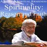 Advancing Spiritual Awareness: Spirituality: Reason and Faith Audiobook, by David R. Hawkins