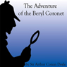 The Adventure of the Beryl Coronet (Unabridged), by Sir Arthur Conan Doyle