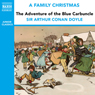 The Adventure of the Blue Carbuncle (from the Naxos Audiobook A Family Christmas), by Sir Arthur Conan Doyle
