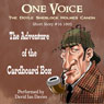 The Adventure of the Cardboard Box (Unabridged), by Sir Arthur Conan Doyle