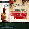 The Adventure of the Christmas Pudding (Dramatised) Audiobook, by Agatha Christie