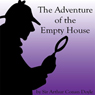 The Adventure of the Empty House (Unabridged), by Sir Arthur Conan Doyle