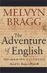 The Adventure of English: The Biography of a Language (Unabridged) Audiobook, by Melvyn Bragg