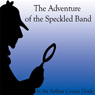 The Adventure of The Speckled Band (Unabridged) Audiobook, by Sir Arthur Conon Doyle
