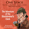 The Adventure of the Stock-Brokers Clerk (Unabridged) Audiobook, by Sir Arthur Conan Doyle