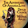 The Adventures of Amanda Love (Unabridged) Audiobook, by Devlin Church