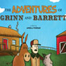 The Adventures of Grinn and Barrett (Unabridged), by Angela Winegar