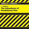 The Adventures of Huckleberry Finn: CliffsNotes (Unabridged), by Robert Bruce