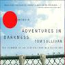 Adventures in Darkness, by Tom Sullivan