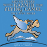 Adventures with Kazmir the Flying Camel - The Five Skies (Unabridged) Audiobook, by Gina L Vivona