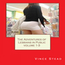 The Adventures of Lesbians in Public, Volume 1-3 (Unabridged), by Vince Stead