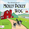 The Adventures of Molly Polly Wog (Unabridged) Audiobook, by Kathy Attaway