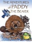 The Adventures of Paddy the Beaver (Unabridged), by Thornton W. Burgess