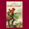 The Adventures of Robin Hood (Unabridged) Audiobook, by E. Charles Vivian