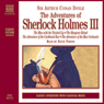 The Adventures of Sherlock Holmes III (Unabridged) Audiobook, by Sir Arthur Conan Doyle