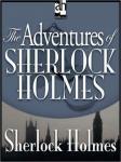 The Adventures of Sherlock Holmes (Unabridged) Audiobook, by Sir Arthur Conan Doyle