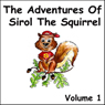 The Adventures of Sirol The Squirrel, Volume 1 (Unabridged) Audiobook, by John Littlejohns