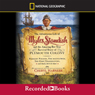 The Adventurous Life of Myles Standish and the Amazing-but-True Survival Story of Plymouth Colony (Unabridged) Audiobook, by Cheryl Harness