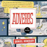 Adverbs: A Novel (Unabridged) Audiobook, by Daniel Handler