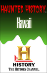 A&E Haunted History: Haunted Hawaii Audiobook, by The History Channel