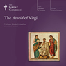 The Aeneid of Virgil Audiobook, by The Great Courses