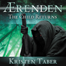 Aerenden: The Child Returns: Aerenden series, Book 1 (Unabridged), by Kristen Taber