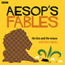 Aesop: The Lion and the Mouse and Other Stories (Unabridged) Audiobook, by Rob John