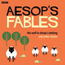 Aesop: The Wolf in Sheeps Clothing and Other Stories (Unabridged) Audiobook, by Rob John