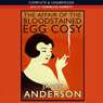 The Affair of the Bloodstained Egg Cosy (Unabridged) Audiobook, by James Anderson