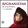 Afghanistan - In a Nutshell (Unabridged) Audiobook, by Timothy Albone