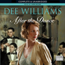 After the Dance (Unabridged) Audiobook, by Dee Williams