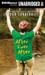 After Ever After (Unabridged), by Jordan Sonnenblick