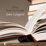 After Youve Gone (Unabridged), by Joan Lingard