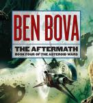 The Aftermath: Book Four of The Asteroid Wars (Unabridged) Audiobook, by Ben Bova