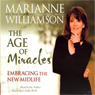 The Age of Miracles: Embracing the New Midlife (Unabridged)