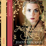 The Agincourt Bride (Unabridged) Audiobook, by Joanna Hickson