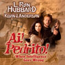 Ai! Pedrito!: When Intelligence Goes Wrong (Unabridged) Audiobook, by L. Ron Hubbard