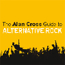 The Alan Cross Guide to Alternative Rock, Volume 1 (Unabridged) Audiobook, by Alan Cross