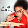 The Album Audiobook, by MC Napkins