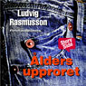 aldersupproret (Age Rebellion) (Unabridged), by Ludvig Rasmusson